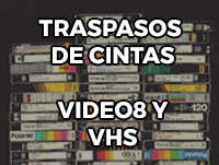 Traspasos de cintas VHS y Video8